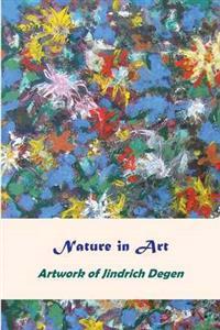 Nature in Art -- Artwork of Jindrich Degen