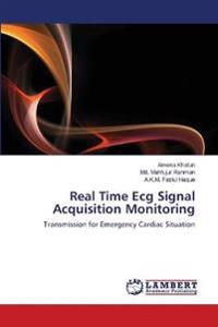 Real Time ECG Signal Acquisition Monitoring