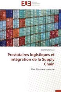 Prestataires Logistiques Et Integration de La Supply Chain