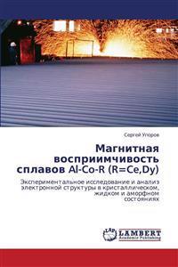Magnitnaya Vospriimchivost' Splavov Al-Co-R (R=ce, Dy)
