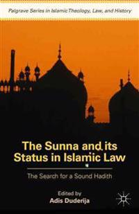 The Sunna and Its Status in Islamic Law