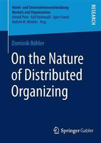 On the Nature of Distributed Organizing