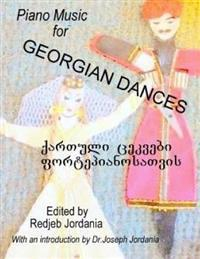Piano Music for Georgian Dances