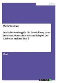 Bedarfsermittlung Fur Die Entwicklung Einer Interventionsmanahme Am Beispiel Des Diabetes Mellitus Typ 2
