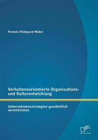 Verhaltensorientierte Organisations- Und Kulturentwicklung