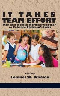 It Takes Team Effort