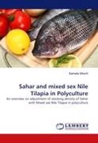 Sahar and Mixed Sex Nile Tilapia in Polyculture