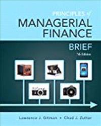 Principles of Managerial Finance, Student Value Edition Plus New Mylab Finance with Pearson Etext -- Access Card Package [With Access Code]
