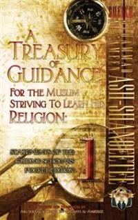 A Treasury of Guidance for the Muslim Striving to Learn His Religion: Sheikh Muhammad Al-'Ameen Ash-Shanqeetee: Statements of the Guiding Scholars Poc