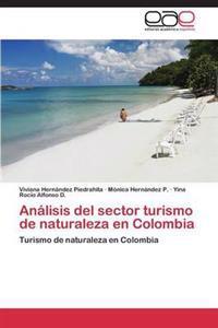 Analisis del Sector Turismo de Naturaleza En Colombia