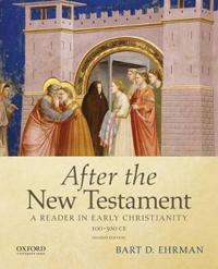 After the New Testament 100-300 CE