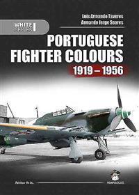Portuguese Fighter Colours 1919-1956: Piston-Engine Fighters