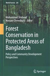 Forest Conservation in Protected Areas of Bangladesh