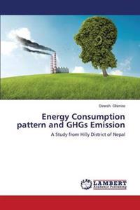 Energy Consumption Pattern and Ghgs Emission