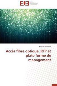 Acces Fibre Optique: RFP Et Plate Forme de Management