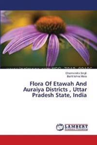 Flora of Etawah and Auraiya Districts, Uttar Pradesh State, India