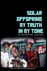 Solar Offspring My Truth in My Tone