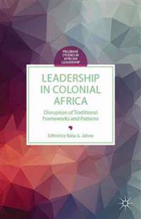 Leadership in Colonial Africa