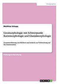 Geomorphologie Mit Schwerpunkt Karstmorphologie Und Glazialmorphologie