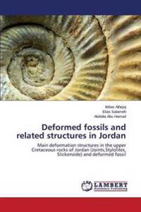 Deformed Fossils and Related Structures in Jordan