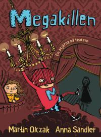 Megakillen : en stjärna på teatern