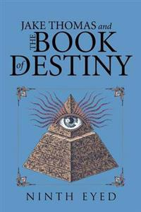 Jake Thomas and the Book of Destiny