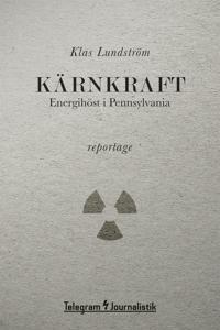 Kärnkraft - Energihöst i Pennsylvania