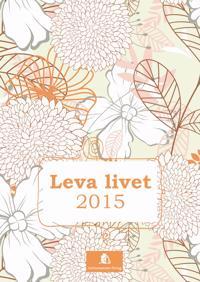 Leva livet 2015