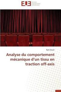 Analyse Du Comportement Mecanique D Un Tissu En Traction Off-Axis
