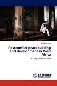 Postconflict Peacebuilding and Development in West Africa
