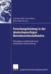 Furschungsleistung in Der Deutschsprachigen Betriebswirtschaftslehre