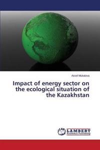 Impact of Energy Sector on the Ecological Situation of the Kazakhstan