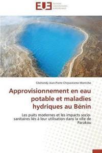 Approvisionnement En Eau Potable Et Maladies Hydriques Au B�nin