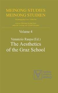 The Aesthetics of the Graz School