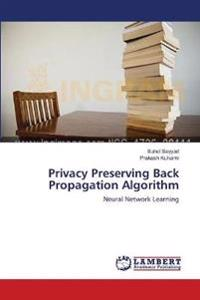 Privacy Preserving Back Propagation Algorithm