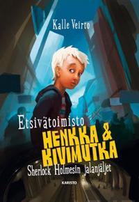 Etsivätoimisto Henkka & Kivimutka ja Sherlock Holmesin jalanjäljet