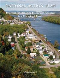 National Action Plan Priorities for Managing Freshwater Resources in a Changing Climate