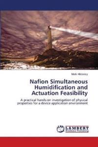 Nafion Simultaneous Humidification and Actuation Feasibility