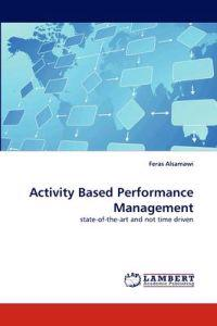 Activity Based Performance Management