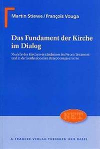 Das Fundament der Kirche im Dialog