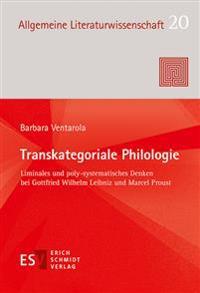 Transkategoriale Philologie