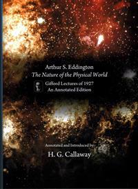 Arthur S. Eddington, The Nature of the Physical World
