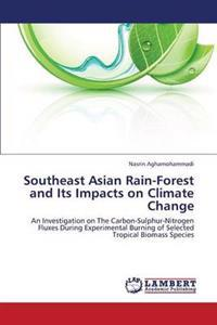 Southeast Asian Rain-Forest and Its Impacts on Climate Change