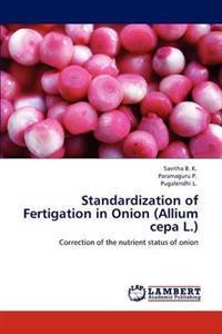 Standardization of Fertigation in Onion (Allium Cepa L.)