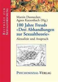 100 Jahre Freuds Drei Abhandlungen Zur Sexualtheorie