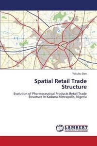Spatial Retail Trade Structure