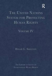 The United Nations System for Protecting Human Rights
