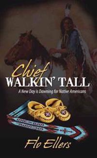 Chief Walkin' Tall