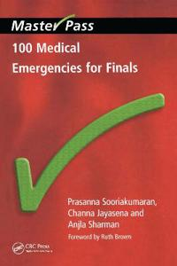 100 Medical Emergencies for Finals