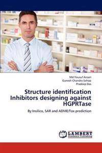 Structure Identification Inhibitors Designing Against Hgprtase
